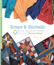 Scraps and Shirttails by Bonnie K. Hunter